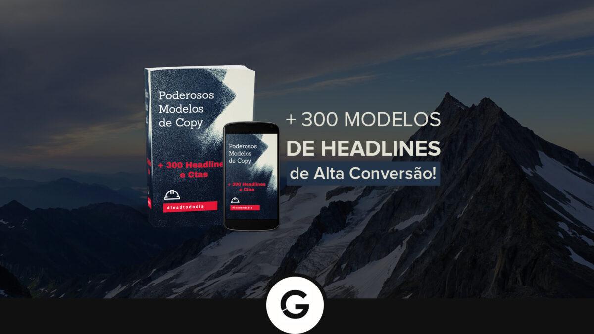 [E-BOOK GRATUITO] + de 300 Modelos de Headlines de Alta Conversão!