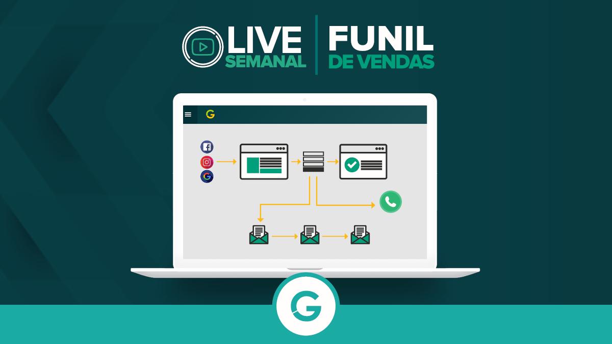 Live Semanal – Aprenda Como Criar um Funil de Vendas na prática!