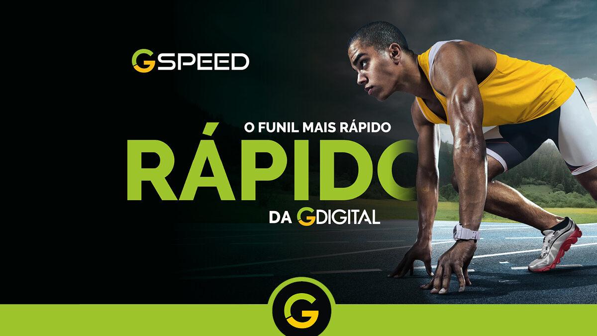 INÉDITO: Conheça o G Speed, o Funil Mais Simples e Rápido da G Digital!