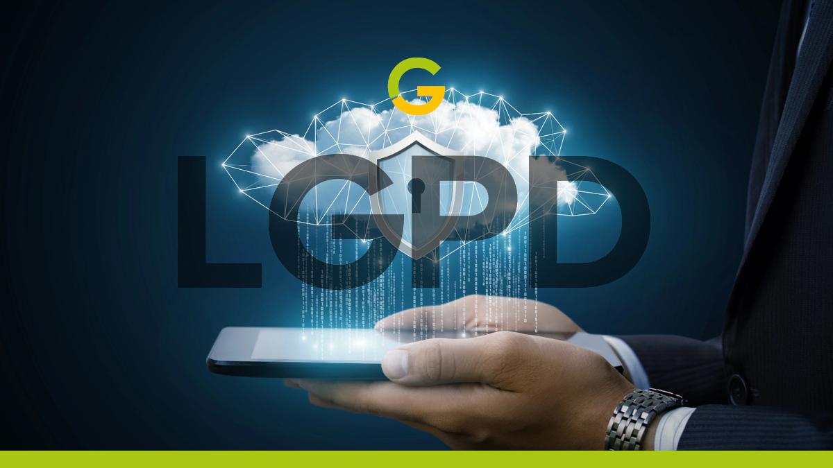 Saiba Como Aplicar as Regras da LGPD na G Digital